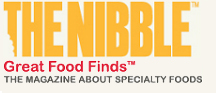 THE NIBBLE (TM) - Great Finds for Foodies (tm)