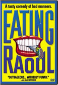 Click here to purchase Eating Raoul