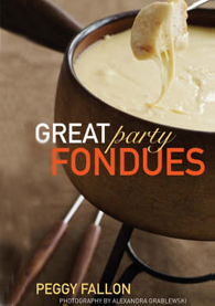 Great Party Fondues by Peggy Fallon