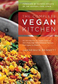 The Complete Vegan Kitchen by Jannequin Bennett