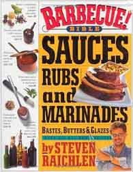 Barbecue Bible Sauces, Rubs, Marinades