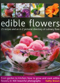 Edible Flowers by Kathy Brown