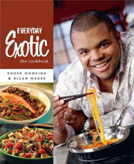 Everyday Exotic The Cookbook