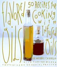 Flavored Oils - Michael Chiarello