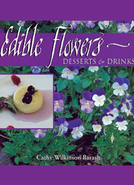 Edible Flowers by Cathy Wilkinson Barash