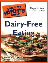The Complete Idiot's Guide To Dairy Free Eating