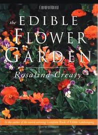 The Edible Flower Garden by Rosalind Creasy