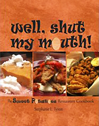 Well, Shut My Mouth!: The Sweet Potatoes Restaurant Cookbook,